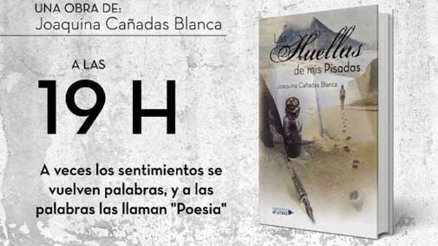 """Resultado de imagen de """"LAS HUELLAS DE MIS PISADAS"""" de Joaquina Cañadas"""